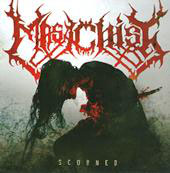 "MASACHIST ""Scorned"" CD"