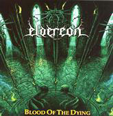 "ELDEREON ""Blood Of The Dying"" CD"
