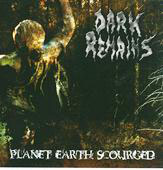 "DARK REMAINS  ""Planet Earth Scourged""   CD"