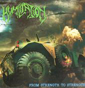 "HUMILIATION ""From Strength To Strength"" CD"