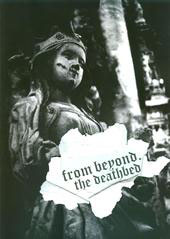 FROM BEYOND... the deathbed #6 - Fanzine - THE FINAL CHAPTER