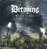 "DECAYING ""Devastate"" CD"