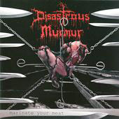 "DISASTROUS MURMUR ""Marinate Your Meat"" CD"