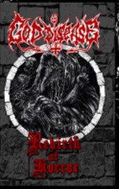 "GOD DISEASE – ""Rebirth Of Horror"" MC (officially sold out)"