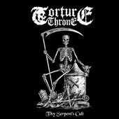 "TORTURE THRONE ""Thy Serpent's Cult"" MCD"
