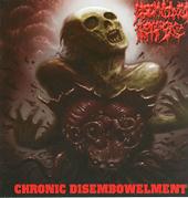 "DISEMBOWLED CORPSE ""Chronic Disembowelment"" CD"