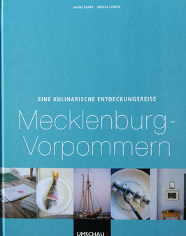Eine kulinarische Entdeckungsreise - Mecklenburg-Vorpommern