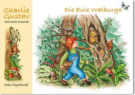 Charlie Gustav - Die Eule Walburga