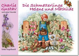 Charlie Gustav - Die Schmetterlinge Helene und Mathilde