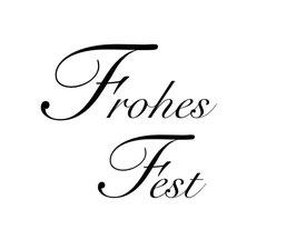 """Schriftzug """"Frohes Fest"""""""