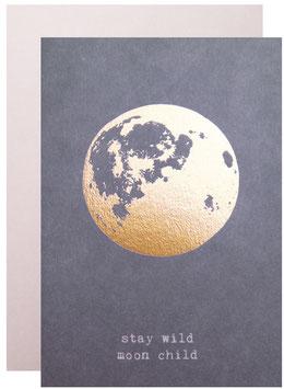 leider ausverkauft - Karte mit Umschlag STAY WILD, MOON CHILD