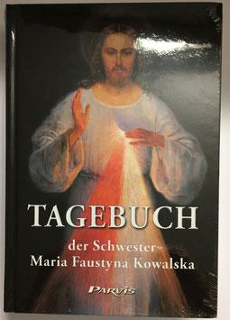 Tagebuch der Schwester Maria Faustyna Kowalska