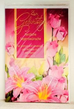 Geburtstagskarte Lilien und Rosen