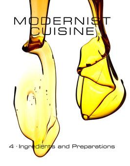 4-й том Модернистской кухни - Ингредиенты и приготовления