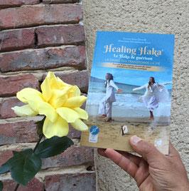 LIVRE avec DVD:  Healing Haka® - Le Haka de Guérison