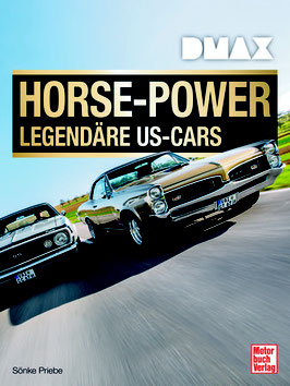 DMAX: Horse-Power - Legendäre US-Cars - Buch