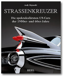 Straßenkreuzer - Die spektakulärsten US Cars der 1950er und 60er Jahre - Buch