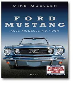 Ford Mustang Buch - Alle Modelle ab 1964 - Heel Verlag