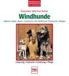 Wild Rosemarie und Iren Rohrer, Windhunde (antiquarisch)