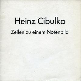 Cibulka (Heinz Cibulka - Zeilen zu einem Notenbild) 1975.