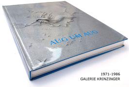 Aug um Aug (Ursula Krinzinger: Galerie Krinzinger - Rückblick) 1986.