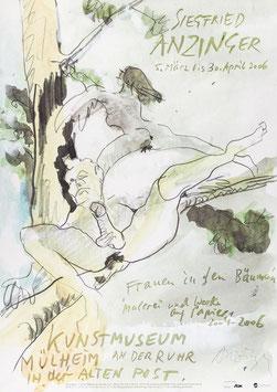 Poster (Anzinger - Siegfried Anzinger - Frauen in den Bäumen) signiert! 2006.