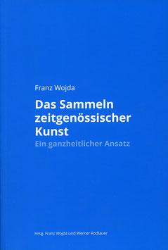 Das Sammeln zeitgenössischer Kunst (Buch / Book) - 2015.
