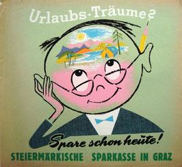Poster (Traimer - Heinz Traimer: Urlaubs-Träume? Spare schon heute ) Original Siebdruck um 1956