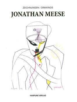Meese (Jonathan Meese - Zeichnungen / Drawings) 2015.