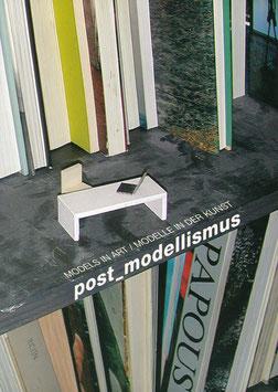 Post Modellismus (Models in Art / Modelle in der Kunst) 2005.