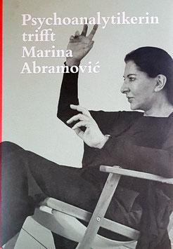 Abramovic (Marina Abramovic - Psychoanalytikerin trifft ...) 2018.