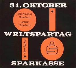 Poster (Traimer - Heinz Traimer: Sparsamer Haushalt - guter Haushalt. Weltspartag Treffunkt ) Original Druck von 1962.