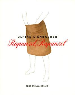 Buch / Book: Ulrike Lienbacher - Rapunzel, Rapunzel, 2005.