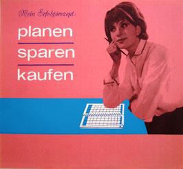 Poster (Traimer - Heinz Traimer: Mein Erfolgsrezept; planen, sparen, kaufen) 1963.