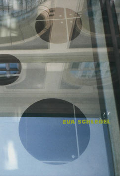 Schlegel (Eva Schlegel. Galerie im Taxispalais - Galerie des Landes Tirol. Ausstellungskatalog) 2001.