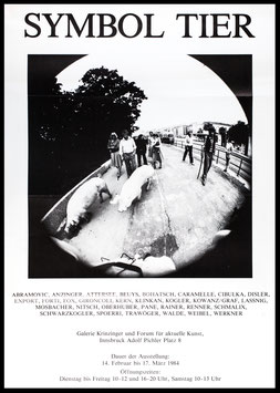 Poster (Div. Symbol Tier: Abramovic, Beuys, Export, Gironcoli, Lassnig, Nitsch, Rainer, Schwarzkogler, Spoerri) 1984.