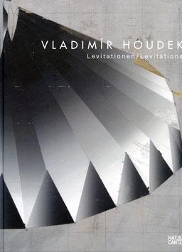 Vladimír Houdek - Levitationen / Levitations ( Buch / book) 2016.