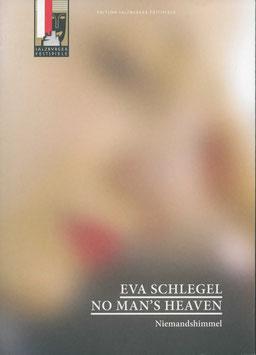 Schlegel (Eva Schlegel, No Man's Heaven, 2013).