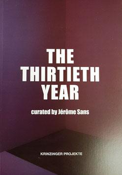 The Thirtieth Year (Monica Bonvicini, Mircea Cantor, Leandro Erlich, Gregor Hildebrandt und Mika Rottenberg) 2018.