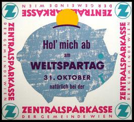Poster (Traimer - Heinz Traimer: Hol mich ab am Weltspartag) Original Siebdruck von 1961?