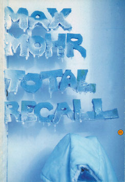 Mohr (Buch / Book: Max Mohr - Total recall) 1998.