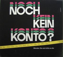 Poster (Traimer - Heinz Traimer: Noch kein Konto?) Original Siebdruck 1966.
