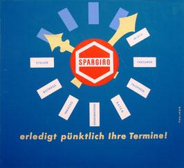 Poster (Traimer - Heinz Traimer: Spargiro erledigt pünktlich Ihre Termine) Original Siebdruck vor 1960.