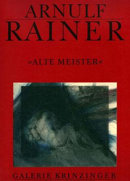 Rainer (Arnulf Rainer - Alte Meister) 1989.