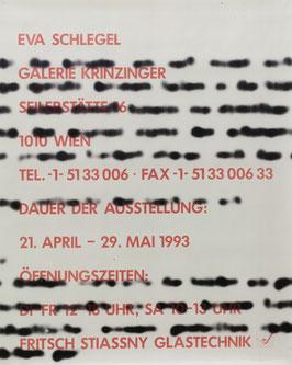 Edition: Schlegel (Eva Schlegel - Signierte Probe-Drucke / Unikat-Drucke) 1993.  (Variante 4)