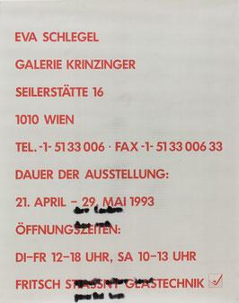 Edition: Schlegel (Eva Schlegel - Signierte Probe-Drucke / Unikat-Drucke) 1993.  (Variante 2)