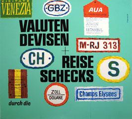 Poster (Traimer - Valuten Devisen + Reiseschecks) Original Siebdruck 1966.