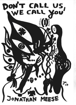Jonathan Meese - Don't call us, we call you , Poster 2007.