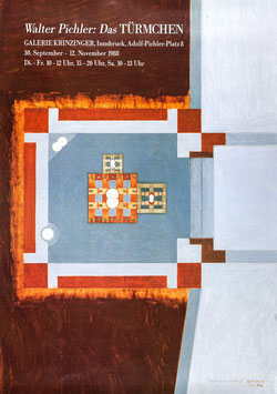 Poster (Pichler - Walter Pichler - Das Türmchen) 1988.