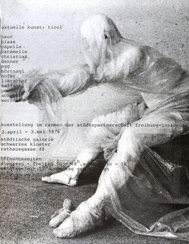 Aktuelle Kunst Tirol (Baur / Blaas / Capella, Werkner), Poster 1976.